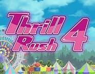 Thrill Rush 4