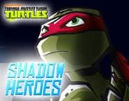 TMNT Shadow Heroes